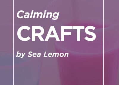 Calming Crafts