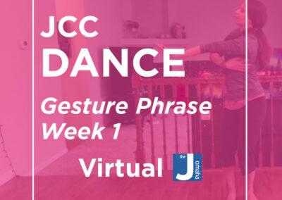 Dance: Gesture Phrase 1