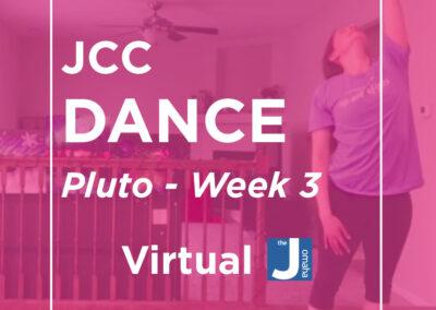 JCC Dance: Pluto Week 3