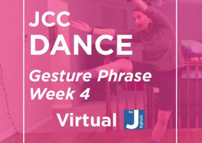 JCC Dance: Gesture Phrase Week 4