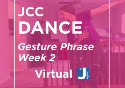 JCC Dance: Gesture Phrase Week 2