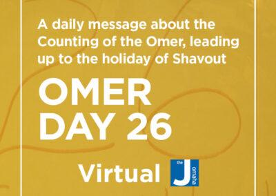 Omer Day 26