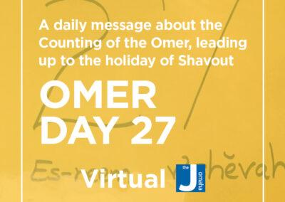 Omer Day 27