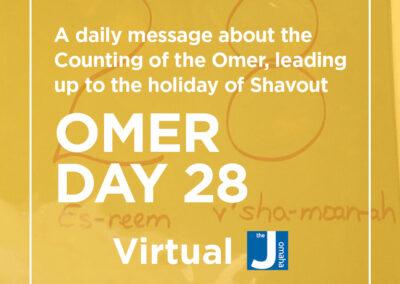 Omer Day 28