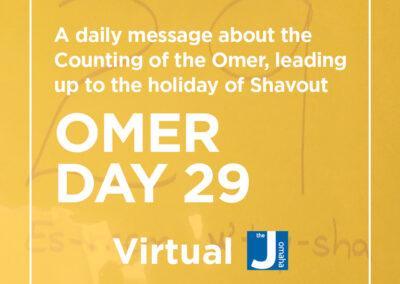 Omer Day 29