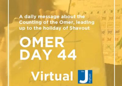 Omer Day 44