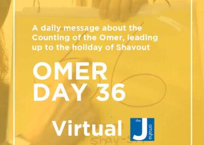 Omer Day 36