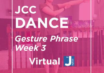 JCC Dance: Gesture Phrase Week 3